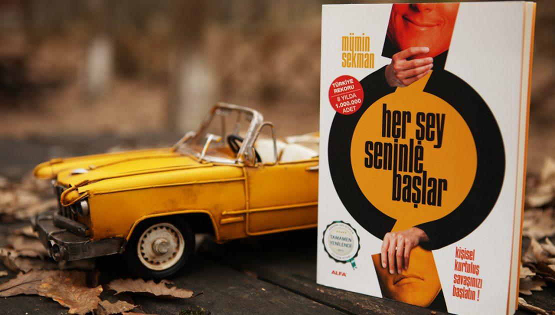 MÜMİN SEKMAN Kişisel Gelişimin Türkiye serüveni ve kişisel kurtuluş savaşı! radikal kitap eki mümin sekman her şey seninle başlar derviş şentekin